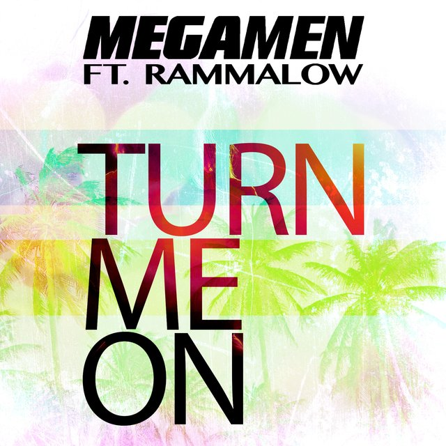 Turn Me On (feat. Rammalow)
