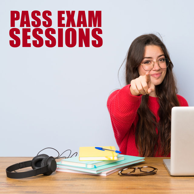 Pass Exam Sessions - The Best Beats of Chillhop and Lofi Hip Hop for Better Learning