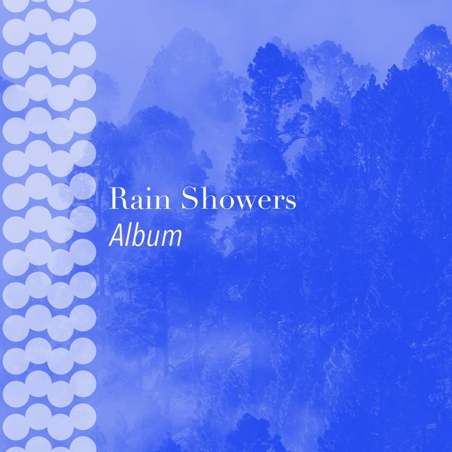 Meditative Rain Showers & Nature Album