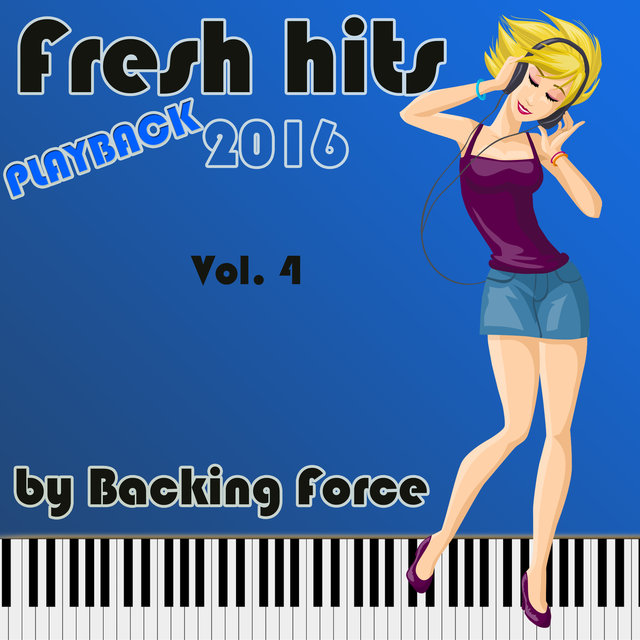 Fresh Playback Hits - 2016 - Vol. 4
