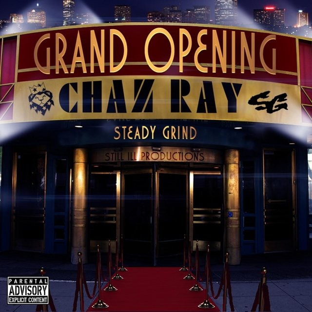 Cover art for album The Grand Opening by Chaz Ray