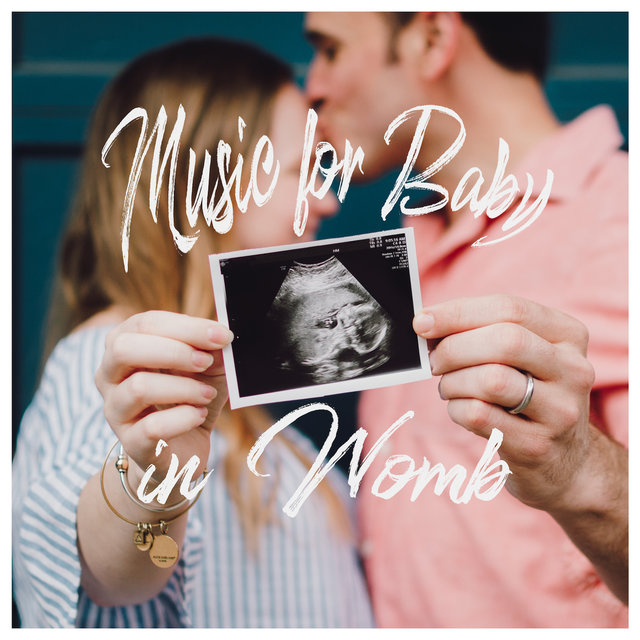Music for Baby in Womb