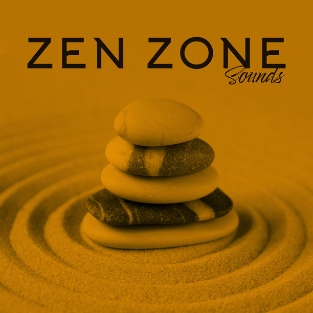 Zen Zone Sounds: 2020 Ambient Music Set for Deep Zen Meditation, Spiritual Yoga Training and Inner Contemplation