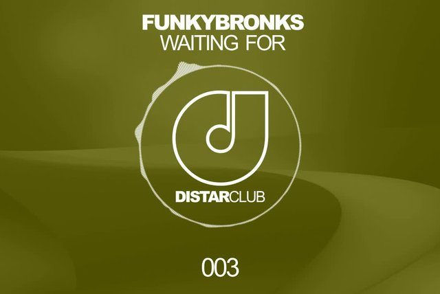 FunkyBronks Ft. Waiting For - Waiting For