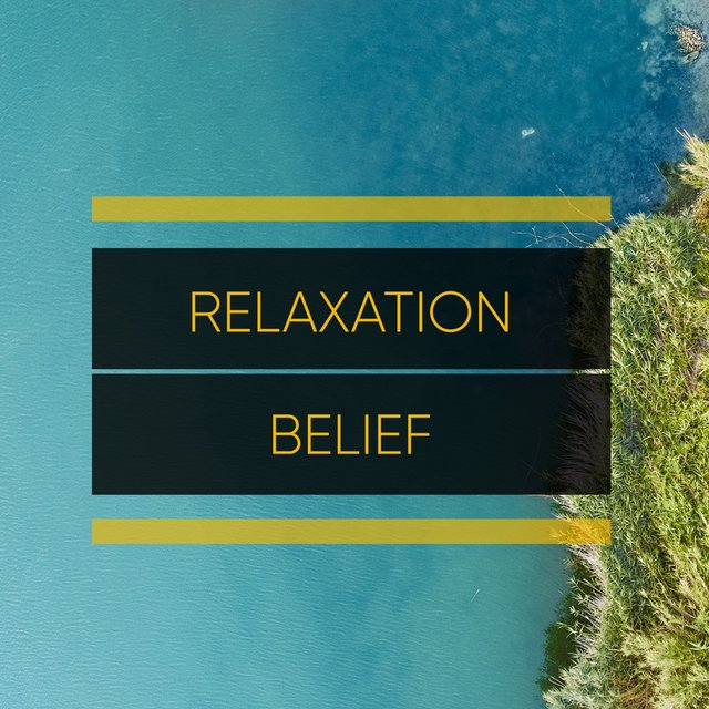 #Relaxation Belief