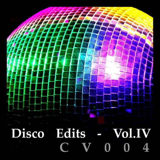 Disco Edits - Vol.IV