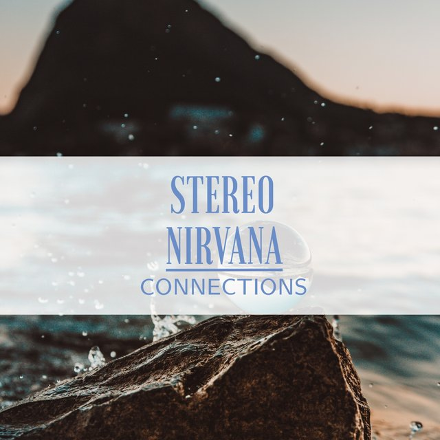 Stereo Nirvana Connections