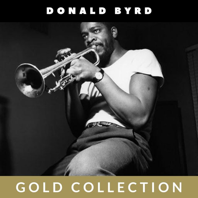 Donald Byrd - Gold Collection