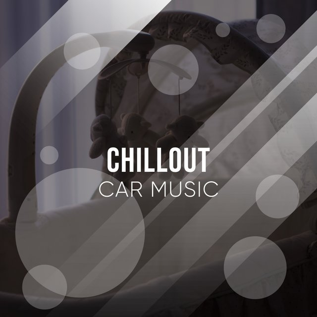 Classic Chillout Car Music