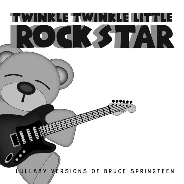 Lullaby Versions of Bruce Springsteen