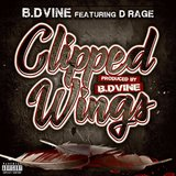 Clipped Wings (feat. D-Rage)