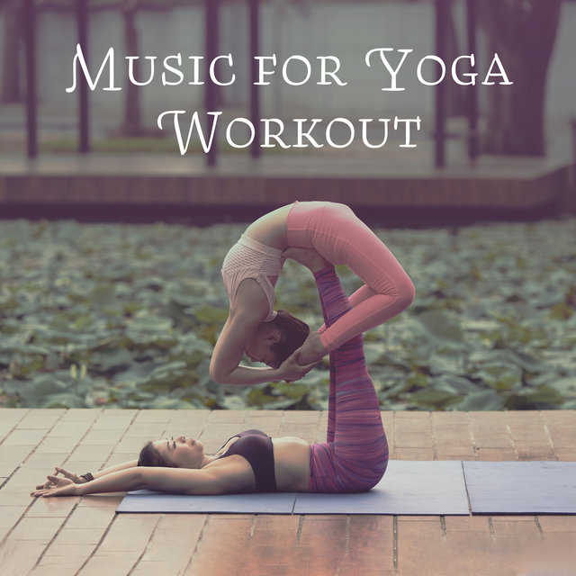 Music for Yoga Workout