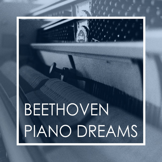 Beethoven Piano Dreams