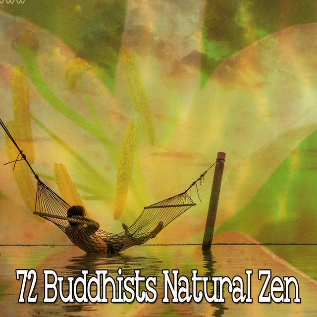 72 Buddhists Natural Zen