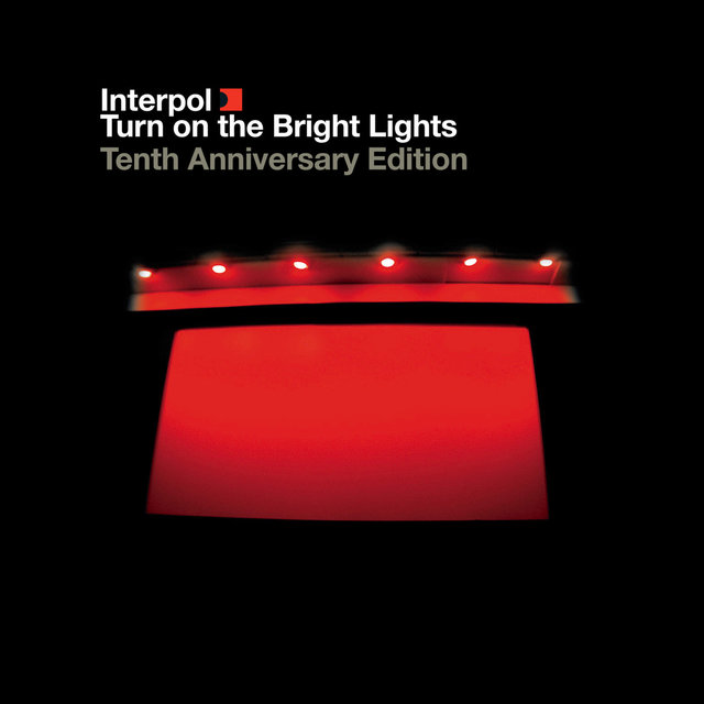Turn On The Bright Lights (The Tenth Anniversary Edition - 2012 Remaster)