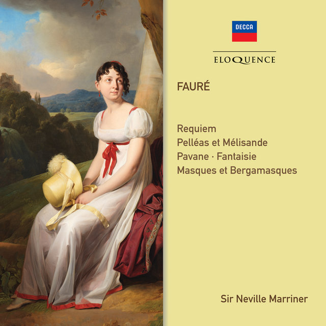Faure: Requiem; Orchestral Works
