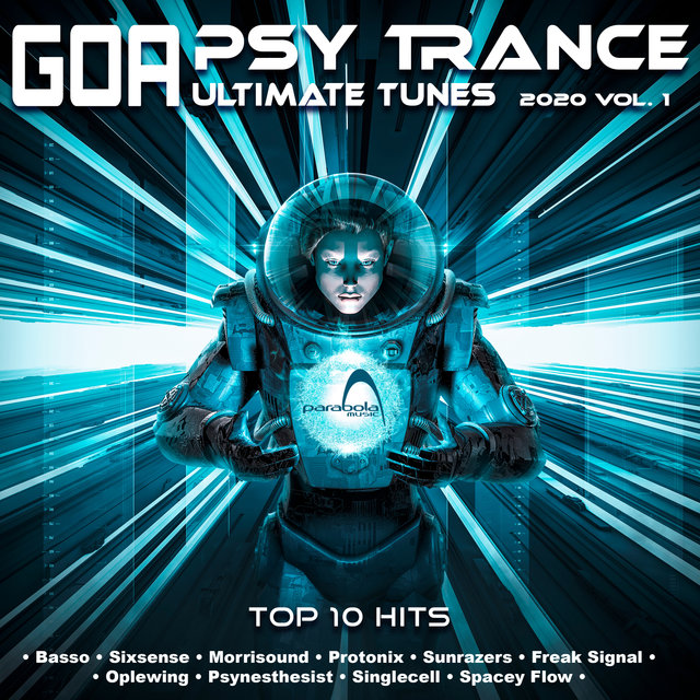 Psy Trance Goa Ultimate Tunes 2020 Top 10 Hits Parabola, Vol. 1