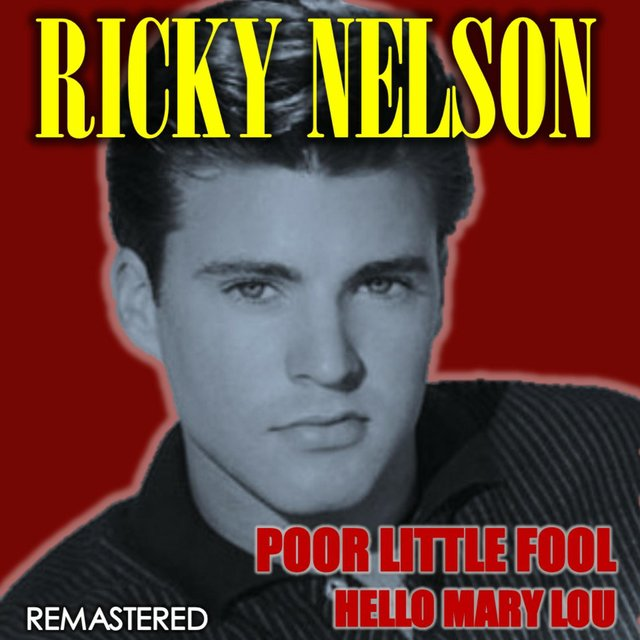 Poor Little Fool & Hello Mary Lou (Remastered)