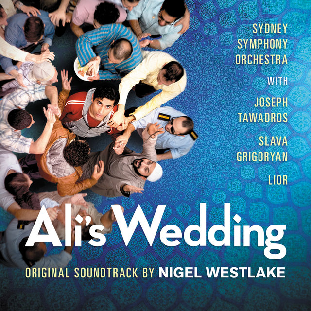 Ali's Wedding (Original Motion Picture Soundtrack)