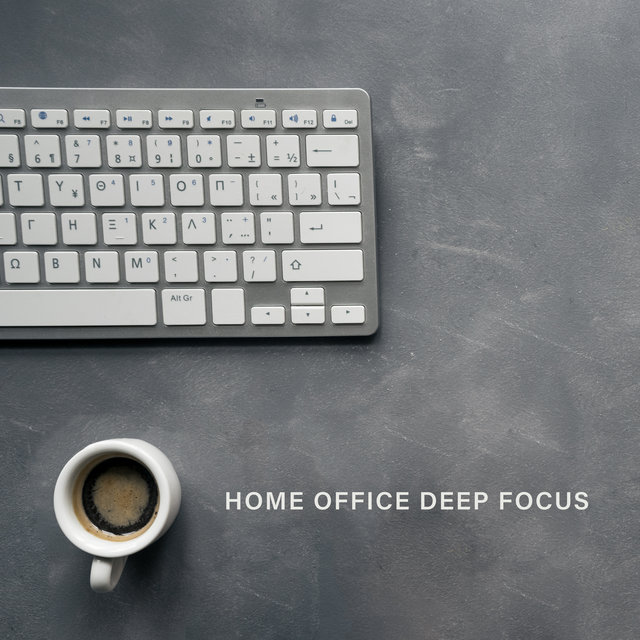 Home Office Deep Focus - The Perfect Playlist for Work at Home Office, Motivational Relaxing New Age Music, Remote Work Will Be Much More Enjoyable
