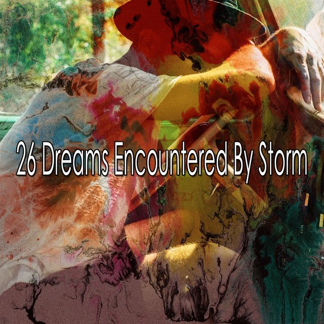 26 Dreams Encountered by Storm