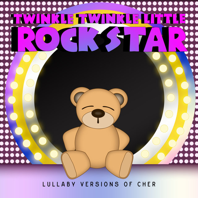 Lullaby Versions of Cher