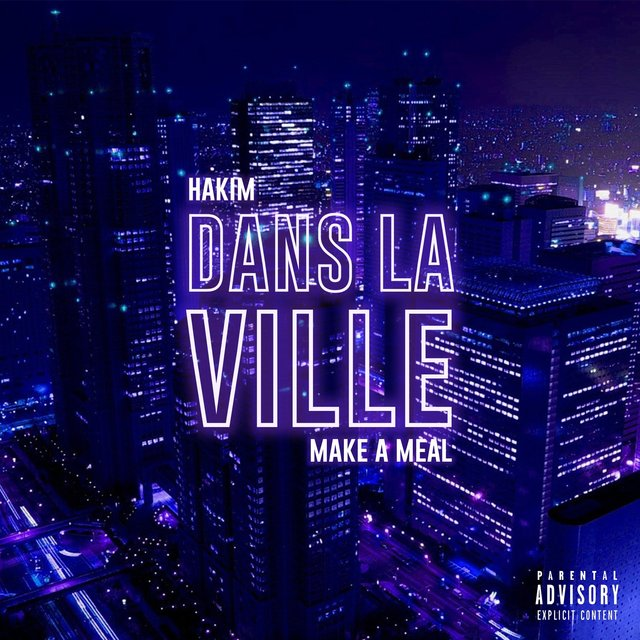 Dans La Ville (feat. make a meal)