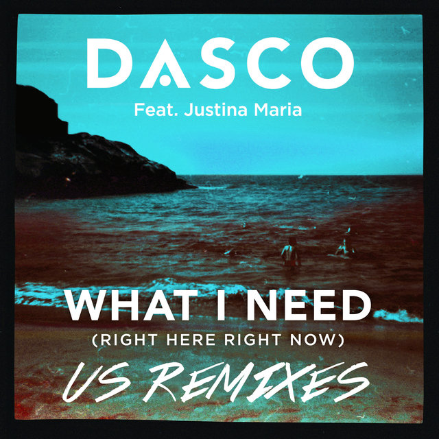 What I Need (Right Here, Right Now) [US Remixes]