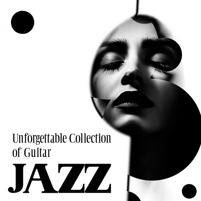 Unforgettable Collection of Guitar Jazz