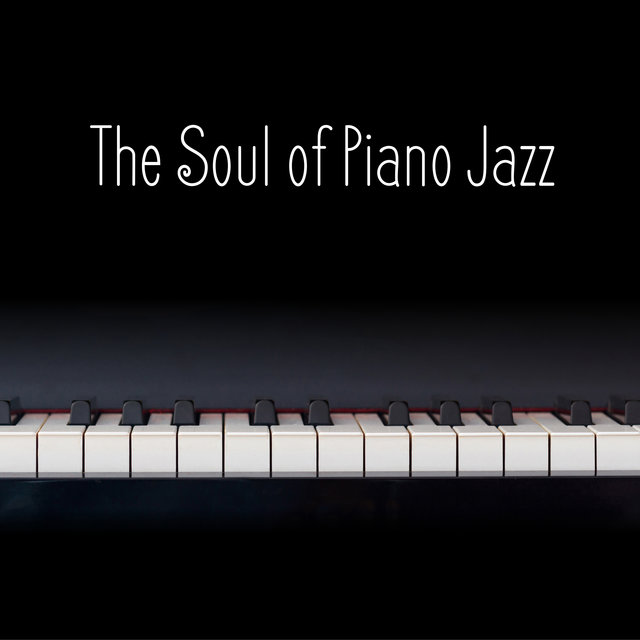 The Soul of Piano Jazz