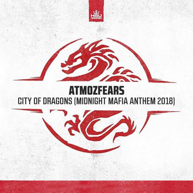 City of Dragons (Midnight Mafia Anthem 2018) ()