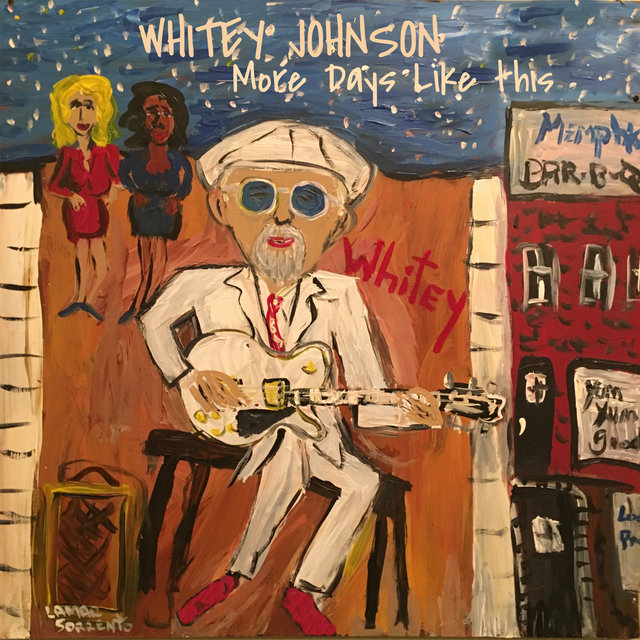 Whitey Johnson - More Days Like This