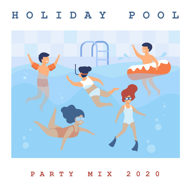 Holiday Pool Party Mix 2020