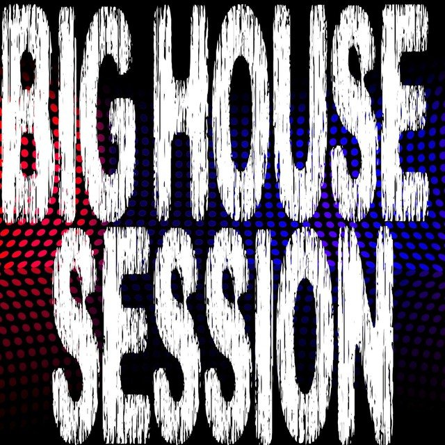 Big House Session, Pt. 8