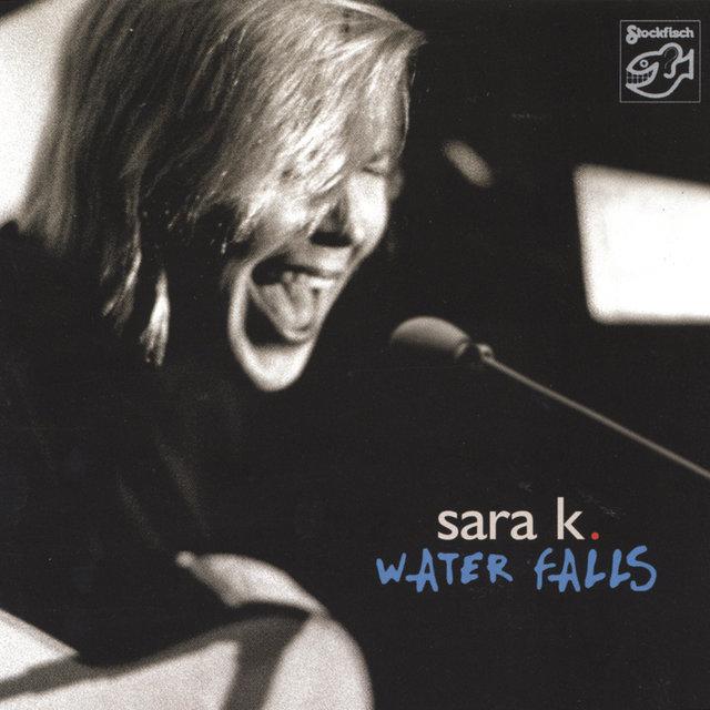 Cover art for album Water Falls by Sara K.
