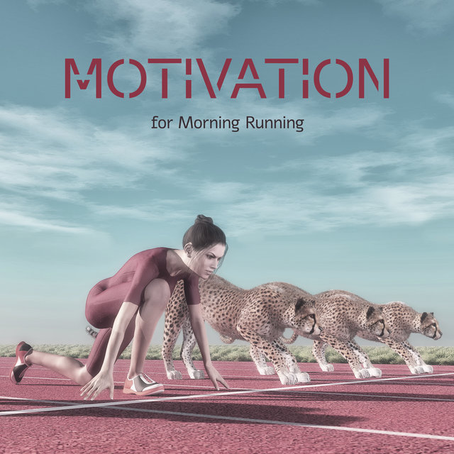 Motivation for Morning Running - Intensive Training, Exercises Routine, Get Ready and Be Stronger, Marathon, Running Chillout Music