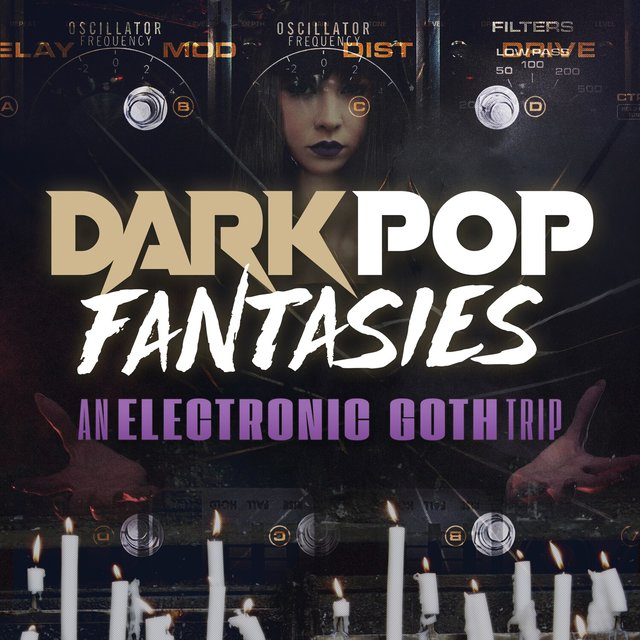 Dark Pop Fantasies