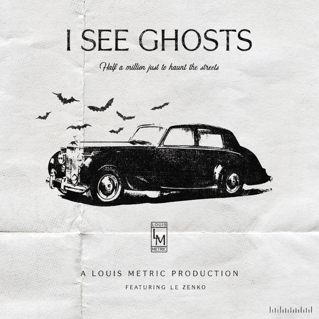 I See Ghosts (feat. Le Zenko)