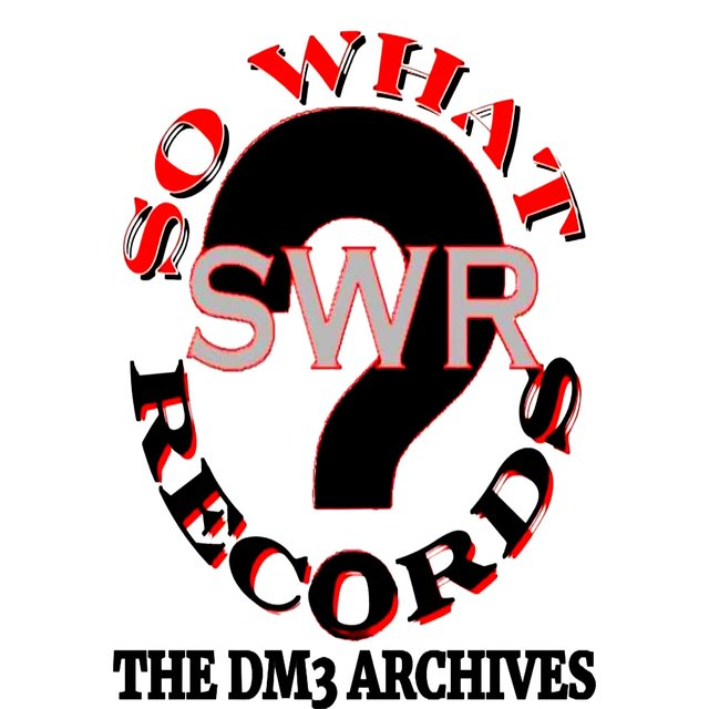 So What Records (the Dm3 Archives)