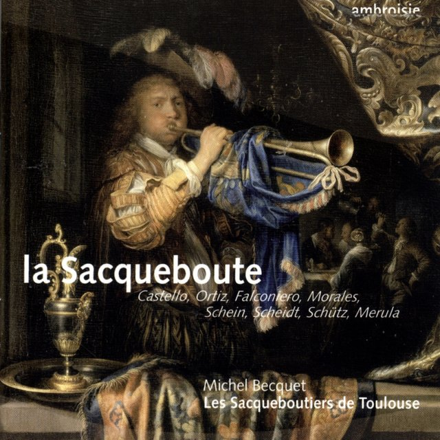 La Sacqueboute (The Sackbut)