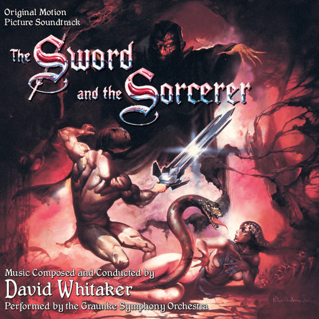 The Sword and the Sorcerer (Original Motion Picture Soundtrack)