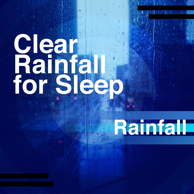 Clear Rainfall for Sleep