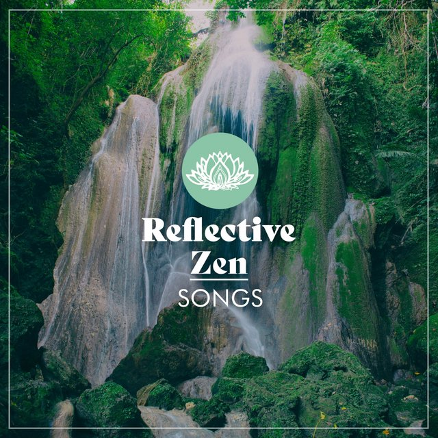 Reflective Zen Songs