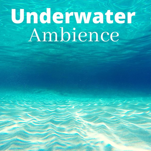 Underwater Ambience: Deep Relaxing Music, Sleeping Music, Meditation Music