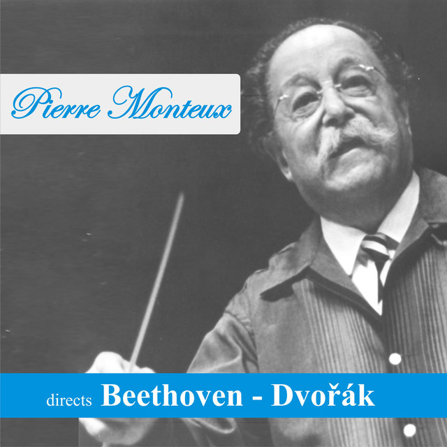 Pierre Monteux directs Beethoven - Dvořák