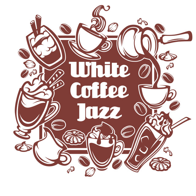 White Coffee Jazz - Cheerful Instrumental Jazz Music for Trendy City Cafes
