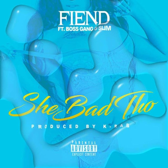 She Bad Tho (feat. Boss Gang G Slim)