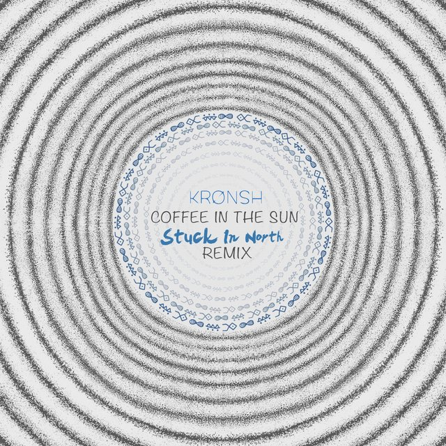 Coffee in the Sun (Stuck in North Remix)
