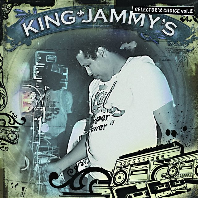 King Jammy's: Selector's Choice Vol. 2