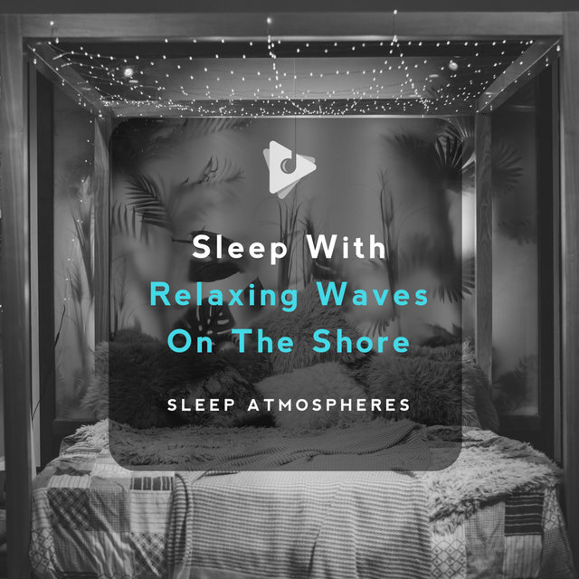 Sleep With Relaxing Waves On The Shore